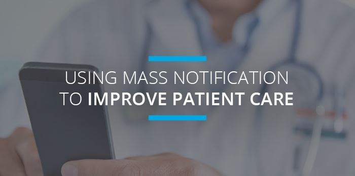 Using Mass Notification in Healthcare